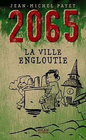 2065 LA VILLE ENGLOUTIE de Jean Michel Payet Sans-t33