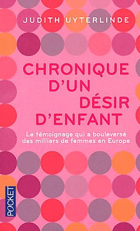 CHRONIQUE D'UN DESIR D'ENFANT de Judith Uyterlinde Sans-t41