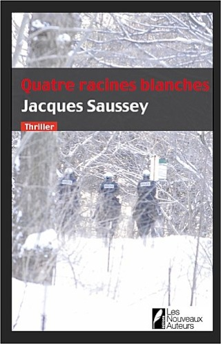 QUATRE RACINES BLANCHES de Jacques Saussey Sausse11