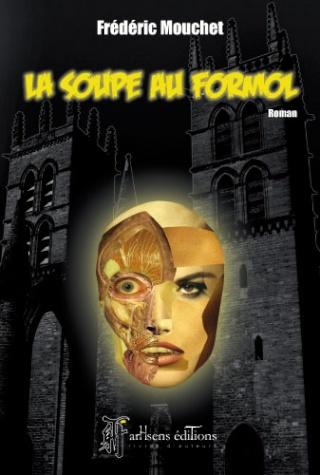 LA SOUPE AU FORMOL de Frédéric Mouchet Soupeh10
