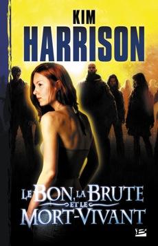 Rachel Morgan : Le Bon, la Brute et le Mort-Vivant - Tome 2 20080510