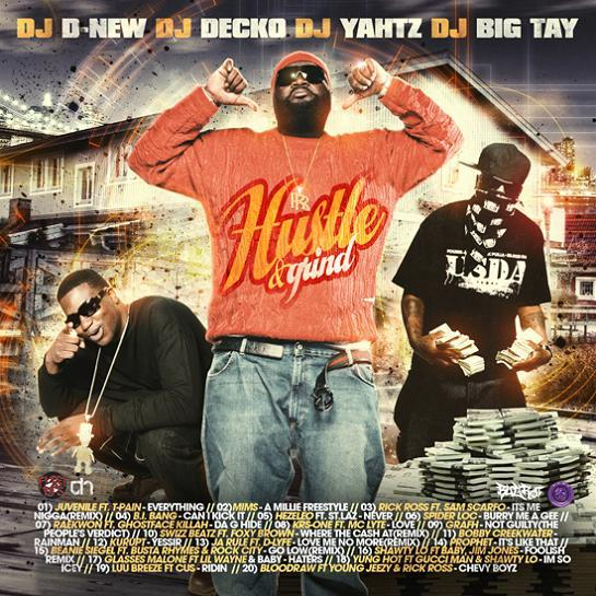 DJ D-NEW, DJ DECKO, DJ YAHTZ & DJ BIG TAY - HUSTLE AND GRIND 00-djd10