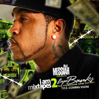 DJ MESSIAH & LLOYD BANKS - I AM MIXTAPES 2(PUNCHLINE KING EDITION) 00-djm10