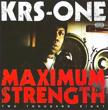KRS-One - Maximum Strength 2008 [Explicit/Retail/Grouprip] 120ks610