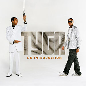 Tyga - No Introduction [Explicit][Retail][2008][Webrip] 2cwocj10