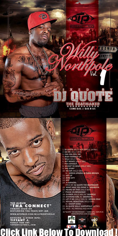 DTP Presents: Willy Northpole Vol. 1 (Mixed My DJ Quote) 2jam7e10