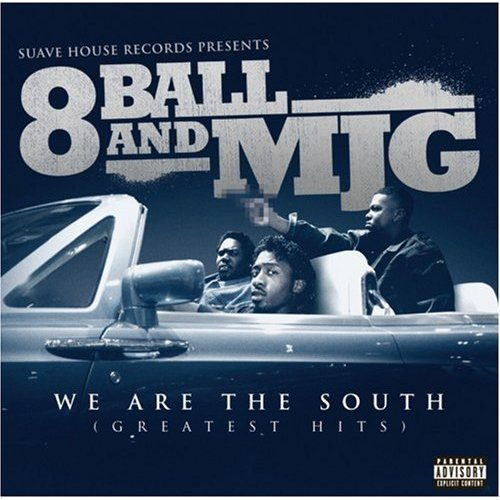 8Ball And MJG - We Are The South (Greatest Hits) (Retail) [2008] 51ciqb11