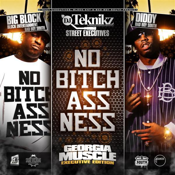DJ Teknikz, Big Block& Diddy - No Bitchacness (Official Georgia Muscle Special Edition) C046dd10