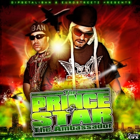 DIPSETALIBAN & EUROSTREETZ - THE PRINCE AND STAR THE AMBASSADOR Dipset11