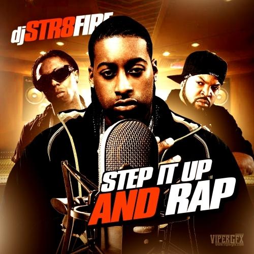 DJ STR8FIRE - STEP IT UP AND RAP (INSTRUMENTALS) Dj_str11