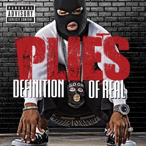 Plies - Definition Of Real [Retail/Explicit/Grouprip] Plies10