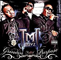TMI Boyz - Grindin For A Purpose [2008] Tmi2bb10