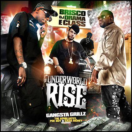 DJ Drama & The Aphilliates - Brisco & E-Class: Underworld Rise (Gangsta Grillz Special Edition) Underw10