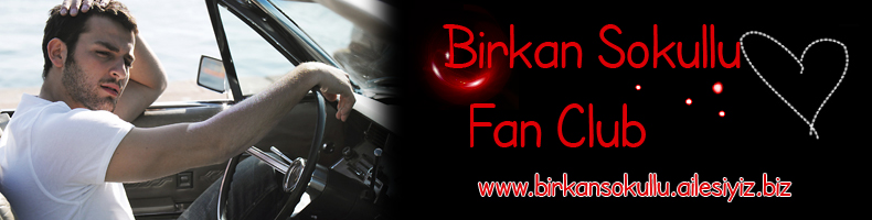 Birkan Sokullu Fan Club