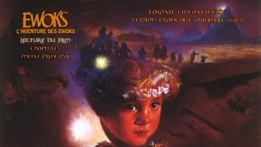 Projet des éditions de fans (Bluray, DVD, HD) : Les anciens doublages restaurés en qualité optimale ! Ewoks_11