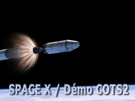 SpaceX / COTS-2: Lancement et suivi de la mission. Sans1006