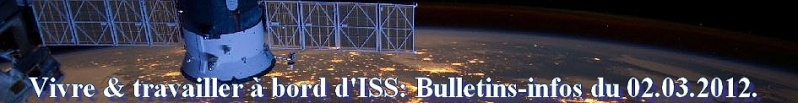 [ISS] Expédition 30: déroulement de la mission - Page 6 Souche14