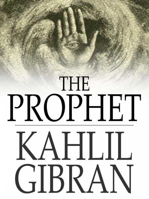 Khalil Gibran : Le prophète . 30979e10