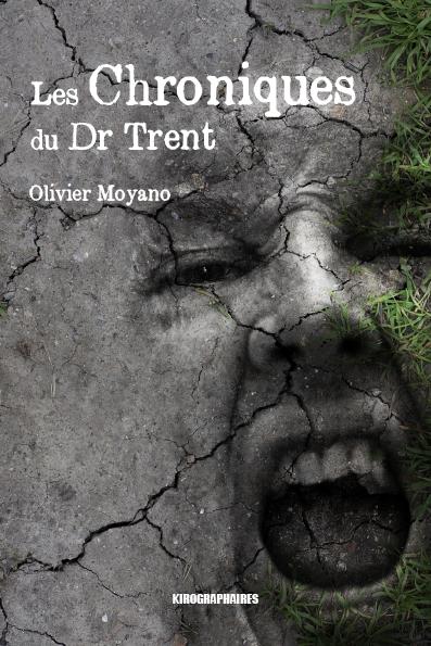 [Moyano, Olivier] Les chroniques du Dr TRENT Les-ch10