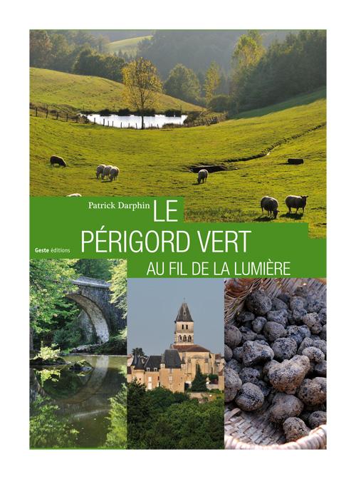 [Darphin, Patrick] Le Périgord Vert Perigo10