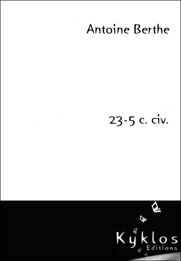 [Berthe, Antoine] 23-5 c. civ. 23-5-610