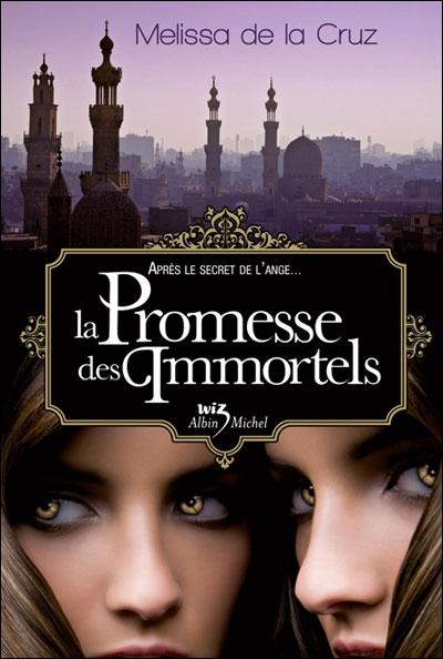 [De la Cruz, Melissa] Les Vampires de Manhattan - Tome 6: La Promesse des Immortels 97822210