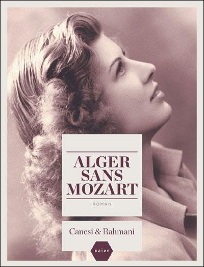 [Canesi, Michel & Rahmani, Jamil] Alger sans Mozart 97823510