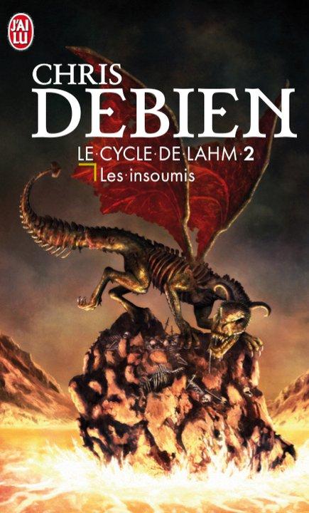 [Debien, Chris] Le cycle de Lahm - Tome 2: Les insoumis Debien10
