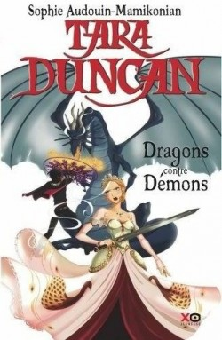duncan - [Audouin-Mamikonian, Sophie] Tara Duncan - Tome 10: Dragons contre Démons Tara-d10