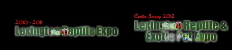 Lexington Reptile Expo Dates & New Location Infornation... Lre_2011