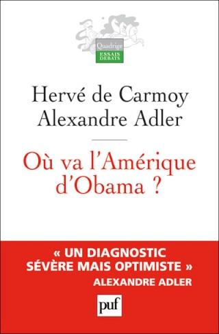 Où va l'Amérique d'Obama,Hervé de Carmoy, Alexandre Adler 97821310