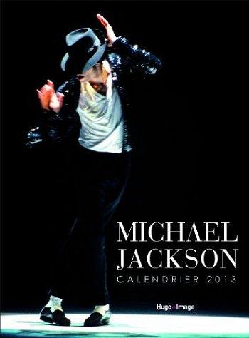 Trois calendriers 2013 Michael Jackson non officiels... Hugo2010