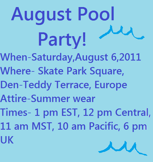 August Pool Party! *TODAY!* August10