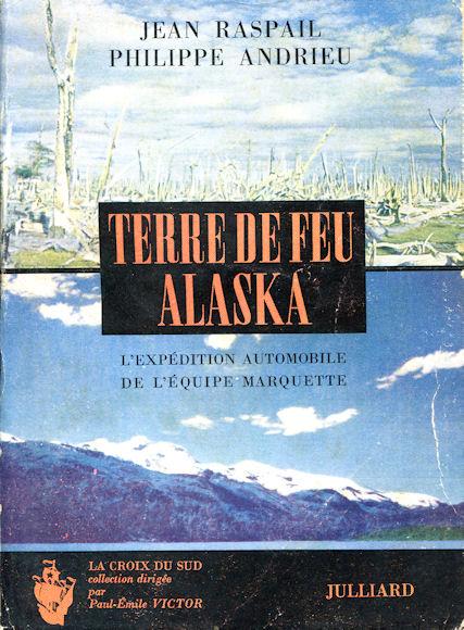 Terre de Feu - Alaska (l'expédition automobile de l'équipe Marquette) Terre_10