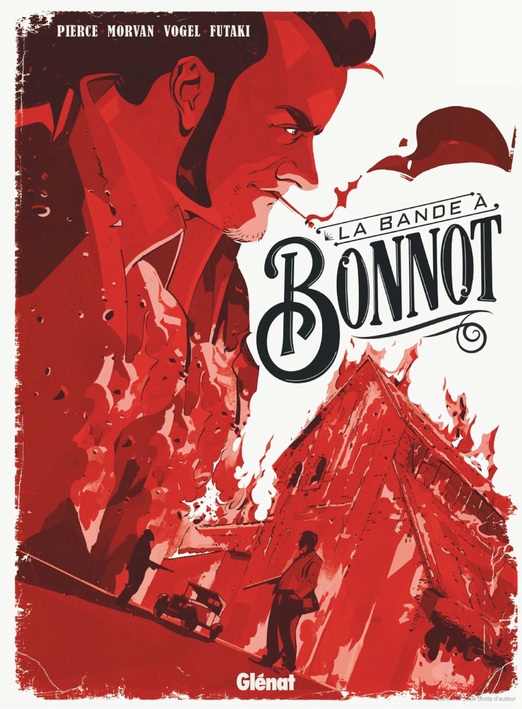 La bande à Bonnot [Morvan & Pierce & Vogel & Futaki]  Conten10
