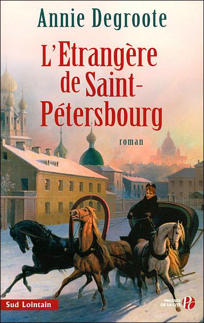[Degroote, Annie] L'étrangère de Saint-Pétersbourg L-etra10
