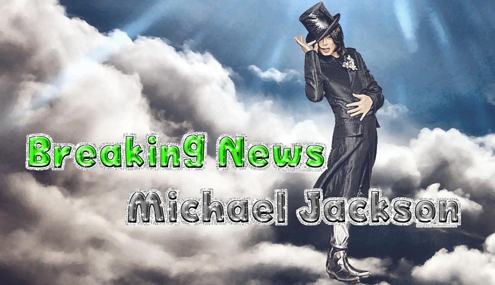 Michael Jackson Breaking News