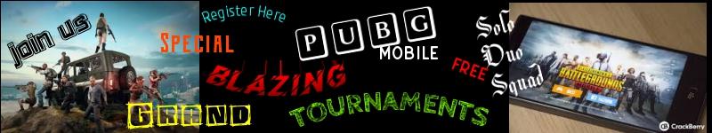 PUBG Blazing Tournaments