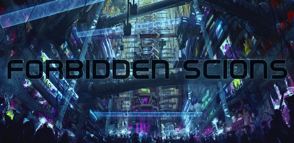 Forbidden Scions Rol