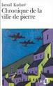 Chronique de la Ville de Pierre - Ismaïl Kadare Chroni11