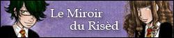 Le Miroir du Risèd Mini-b10