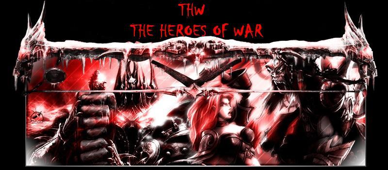 The Heroes of War