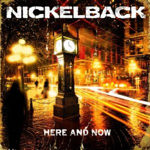 NICKELBACK -here & now-   N11