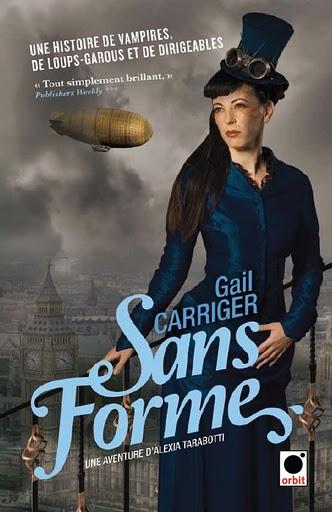LE PROTECTORAT DE L'OMBRELLE (Tome 2) SANS FORME de Gail Carriger Sans_f11