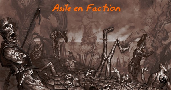 [AF] L'Asile en Faction