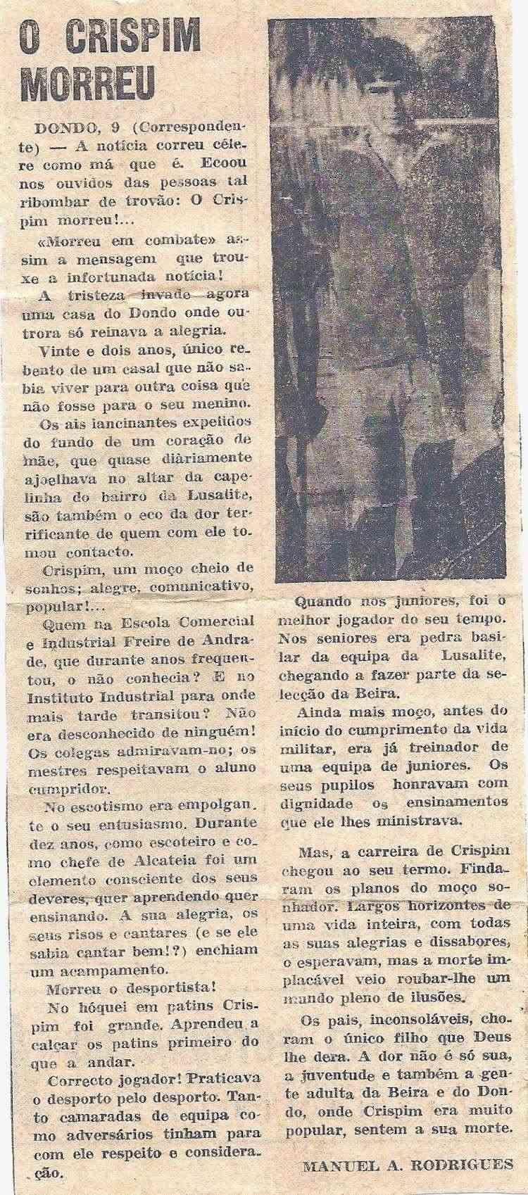 Foi há 40 anos, 5Jun1972, faleceu o Furriel Mil.º de Infantaria Crispim Ferreira Gomes, da 3ª/BCac20 4notac10