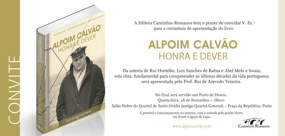 Apresentação do livro «Alpoim Calvão - Honra e Dever», no Porto  Alpoim10