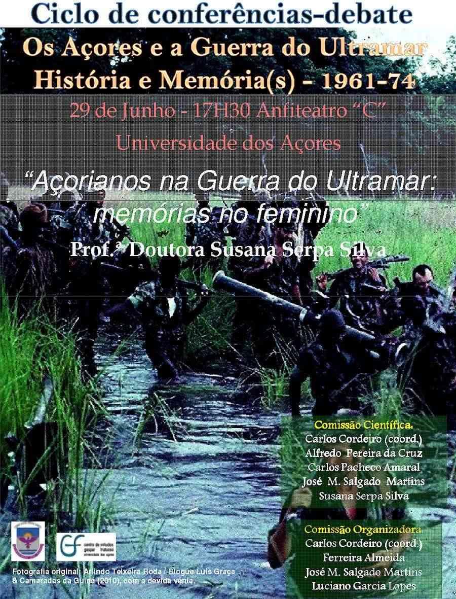 Universidade dos Açores: 29Jun2012 «Açorianos na Guerra do Ultramar: memórias no feminino» Cartaz12