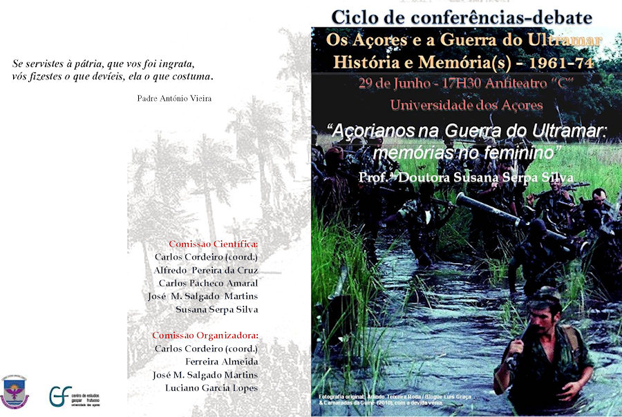 Universidade dos Açores: 29Jun2012 «Açorianos na Guerra do Ultramar: memórias no feminino» Progra11