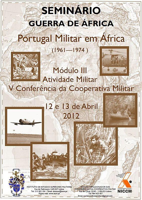 12 e 13Abr2012: Seminário Guerra de África - Portugal Militar em África 1961 - 1974  Semina10